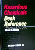 HAZARDOUS CHEMICALS: DESK REFERENCE 3/E 1993 - 0442014082 - 9780442014087