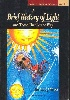 A BRIEF HISTORY OF LIGHT & THOSE THAT LIT THE WAY 1996 9810223781 9789810223786