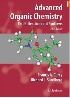 ADVANCED ORGANIC CHEMISTRY PART B: REACTIONS & SYNTHESIS 5/E 2007 0387683542 9780387683546